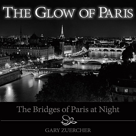 The Glow of Paris by Gary Zuercher